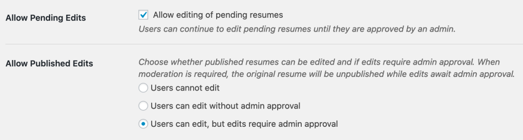 Settings found in WordPress admin to allow moderation of edits and editing pending resumes.